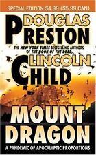 Mount Dragon by Douglas Preston and Lincoln Child (2007, Paperback)