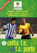 PIRATE EDITION 2003 UEFA Cup Final programme - Celtic v. Porto