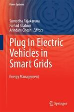 Power Systems Ser.: Plug in Electric Vehicles in Smart Grid : Energy...
