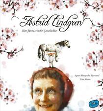 Astrid Lindgren. Ihre fantastische Geschichte von Agnes-Margrethe Bjorvand (2018, Gebundene Ausgabe)