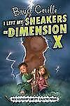 I Left My Sneakers in Dimension X (Rod Allbright and the Galactic Patrol) Covill
