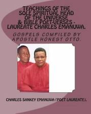 Teachings of the Sole Spiritual Head of the Universe and Bible Poet-Verses -...