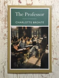 THE PROFESSOR Charlotte Brontë PB 2010 VG COND Fiction (1846) Classic