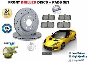 LOTUS EVORA 3.5 VVTi 2009--> NEW FRONT DRILLED BRAKE DISCS SET + DISC PADS SET