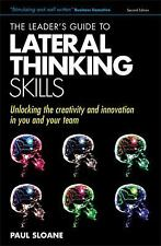 The Leader's Guide to Lateral Thinking Skills: Unlocking the-ExLibrary