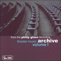 PHILIP GLASS: THEATER MUSIC ARCHIVE, VOL. 1 USED - VERY GOOD CD
