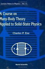 A Course on Many-Body Theory Applied to Solid-State Physics (World Scientific Le