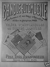 PUBLICITÉ 1909 BANQUE AUTOMOBILE VENTE DE TOUTES MARQUES - ADVERTISING