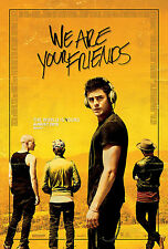 WE ARE YOUR FRIENDS POSTER MUSICALE ZAC EFRON #WAYF MAX JOSEPH