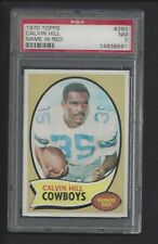 1970 TOPPS FOOTBALL # 260 CALVIN HILL NAME IN RED PSA 7