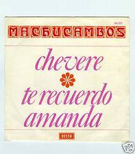 45 RPM PROMO  LOS MACHUCAMBOS CHEVERE