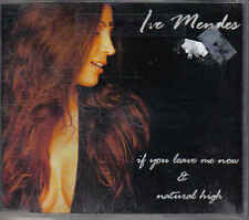 Ive Mendes-If You Leave me Now cd maxisingle