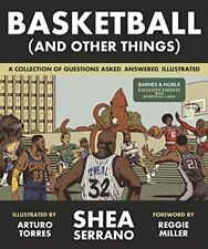 Basketball and Other Things A Collection of Questions Asked Answe