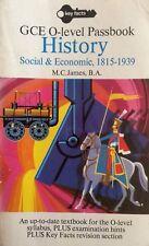 History, Social and Economic 1815-1939 O Level Passbook.  M C James.  1976