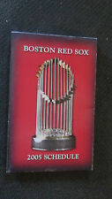 2005 BOSTON RED SOX SCHEDULE-TROPHY(2004)