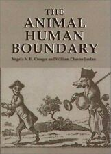 Studies in Comparative History: The Animal Human Boundary Volume 2 (2003,...