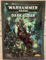 Games Workshop Space Marines Warhammer 40K DARK ELDAR CODEX RPG Rule Book