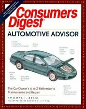 Consumer's Digest Automotive Advisor : The Car Owner's A to Z Reference to...