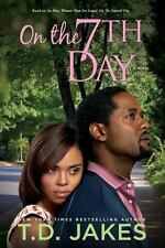 On the Seventh Day 7th  by T D Jakes td FREE SHIPPING a Christian novel