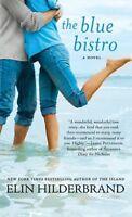 The Blue Bistro: A Novel by Elin Hilderbrand