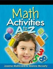 NEW Math Activities A to Z (Activities a to Z Series) by Joanne Matricardi