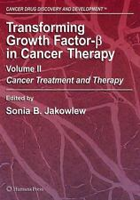 Transforming Growth Factor-Beta in Cancer Therapy, Volume II: Cancer Treatment a
