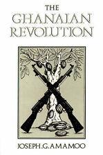 NEW The Ghanaian Revolution by Joseph Amamoo