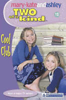 The Cool Club (Two Of A Kind, Book 12) (Two of a Kind Diaries), , Very Good Book