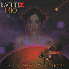 Rachel Z Trio : On the Milky Way Express: A Tribute to Wayne Shorter CD (2002)