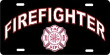 FIREFIGHTER License Plate, Aluminum Auto Tag!