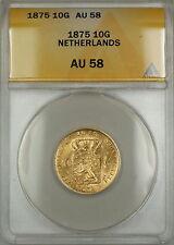 1875 Netherlands 10G Gulden Gold Coin ANACS AU-58