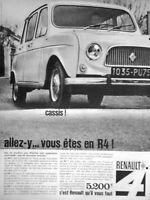 PUBLICITÉ DE PRESSE 1964 RENAULT UN CASSIS.. ALLEZ-Y VOUS ÊTES EN R4