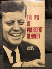 The Wit Of President Kennedy - Compiled by Bill Adler