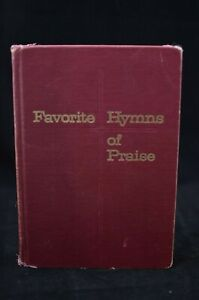 Favorite Hymns of Praise  vintage 1969 Tabernacle Publishing Company hardcover