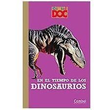 En el tiempo de los dinosaurios (Combel DOC) (Spanish Edition)