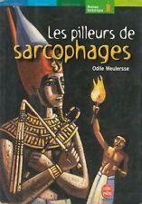 LES PILLEURS DE SARCOPHAGES / ODILE WEULERSSE / POCHE