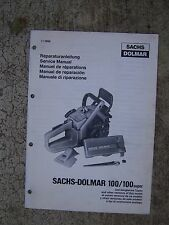 Sachs Dolmar 100 + Super Chain Saw Service Manual More Tool Items In Store V