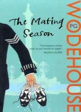 The Mating Season: (Jeeves & Wooster) By P G Wodehouse