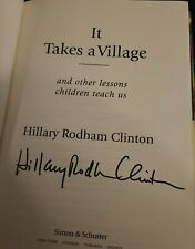 "HILLARY CLINTON SIGNED ""IT TAKES A VILLAGE"" BOOK 1ST EDITION TRUMP PRESIDENT"