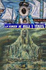 La Virgen de Regla y Yemaya : Historia de Ambos Cultos en Cuba by Miguel...