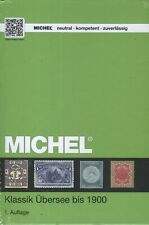 Michel Classic Overseas To 1900 1. Edition New