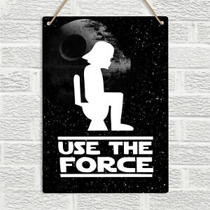 USE THE FORCE Star Wars Funny WC Toilet Metal Sign Plaque Darth Vader Novelty