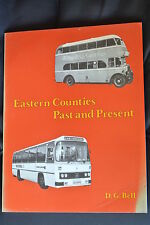 Eastern Counties Past and Present by D G Bell 1981 Becknell Books 64pp cardback