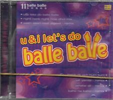 U&I LETS DO BALLE BALLE - 11 BALLE BALLE SONGS - NEW MIX SONGS CD - FREE UK POST