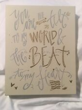 """Hoby Lobby Picture """"You R The Tilt To My World & The Beat To My Heart�."""