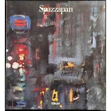 Spazzapan - M. Calvesi - Ed. Electa - 1989