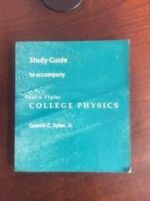 Study Guide To Accompany College Physics By Paul A. Tipler (Paperback, 1987)