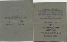 Horse racing betting ticket 1973 Metropolitan Meeting 1st Leg 14 & 2nd leg 7