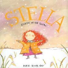 Stella, Queen of the Snow (Mini Stella Books), Gay, Marie-Louise, Very Good Book