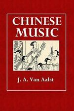 Chinese Music: By Aalst, J.